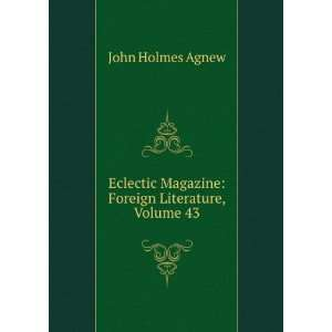 Magazine: Foreign Literature, Volume 43: John Holmes Agnew: Books