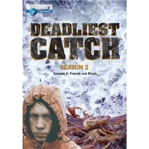Deadliest Catch Season 2: Episode 5 Friends and Rivals
