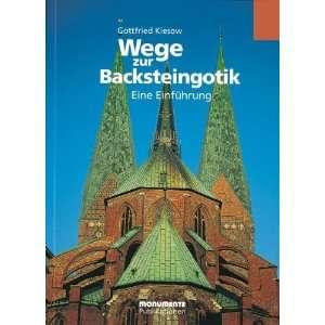 Wege zur Backsteingotik. Eine Einführung (9783936942347