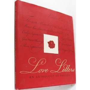 Love Letters an Anthology of Passion (9780760739037