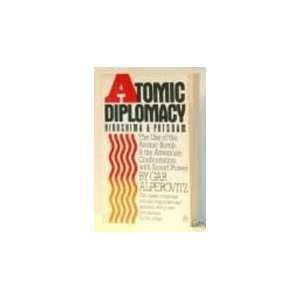 Atomic Diplomacy (9780140083378) Gar Alperovits Books