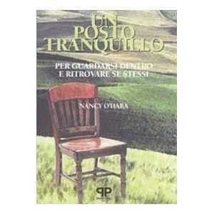 dentro e ritrovare se stessi (9788886402323): Nancy OHara: Books