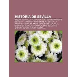 Historia de Sevilla Isidoro de Sevilla, Plan ACTUR, Casa
