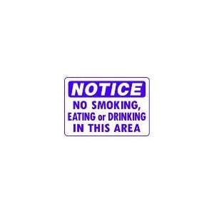 SMOKING EATING OR DRINKING IN THIS AREA 10x14 Heavy Duty Plastic Sign