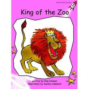 King of the Zoo: Pre reading (Red Rocket Readers: Fiction Set B): Pam