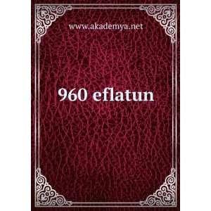 960 eflatun www.akademya.net Books