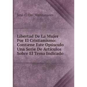 Libertad De La Mujer Por El Cristianismo Contiene Este