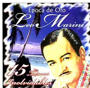 LEO MARINI   EPOCA DE ORO / 15 EXITOS INOLVIDABLES   CD