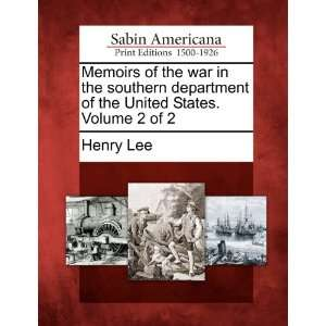 of the United States. Volume 2 of 2 (9781275706026) Henry Lee Books