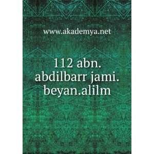 112 abn.abdilbarr jami.beyan.alilm www.akademya.net