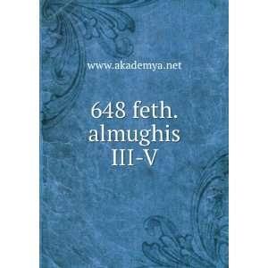 648 feth.almughis III V www.akademya.net Books