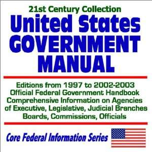 21st Century Collection United States Government Manual Editions from