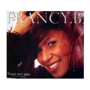 Tanz mit mir [Single] [Audio CD] Francy.B. Music
