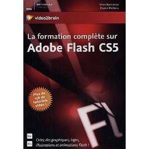 formation complete sur Adobe Flash CS5 ; créez des graphiques, logos