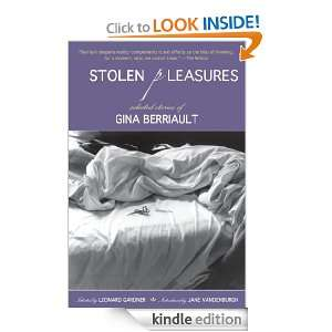 Pleasures: Selected Stories of Gina Berriault: Gina Berriault, Leonard
