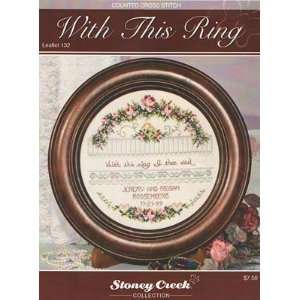 With this Ring   Cross Stitch Pattern: Arts, Crafts