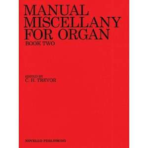 Miscellany for Organ   Book Two (9780853602590) C.H. Trevor Books