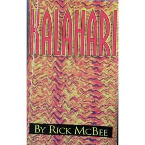 Kalahari (9781569013267) Rick McBee Books