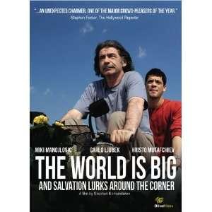 World Is Big & Salvation Lurks Around the Corner: Miki Manojlovic