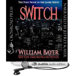 Switch The Janek Series (Audible Audio Edition) William