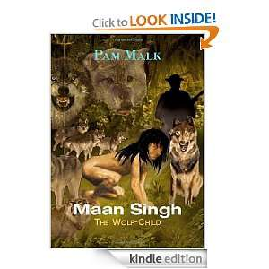 Maan Singh: The Wolf Child eBook: Pam Malk: Kindle Store