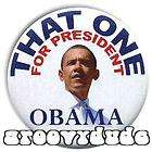 Barack Obama 2008 Campaign Pin Button THAT ONE For President 2012
