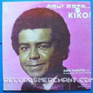 Aqui Esta Kiko [Vinyl LP] Kiko Fuentes Con La Orquesta