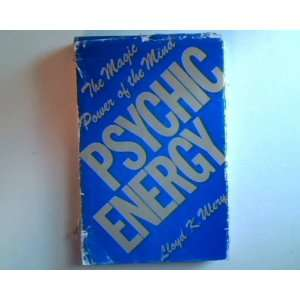 : The Magic Power of the Mind (9780930984021): Llody Ulery: Books