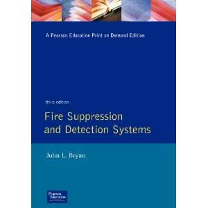Fire Suppression and Detection Systems [3rd Edition