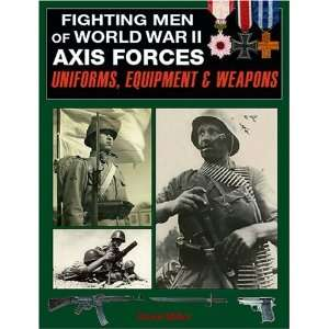 Fighting Men of World War II, Volume I Axis Forces