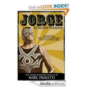 Jorge, El Raton Volador: Marc Paoletti:  Kindle Store