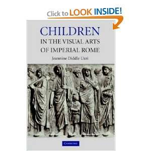 Arts of Imperial Rome (9780521820264) Jeannine Diddle Uzzi Books