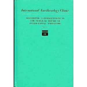 Of Intracranial Aneurysms, Vol. 20, No.2: George P. Varkey: Books