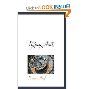 Tylney Hall (9781103497188) Thomas Hood Books