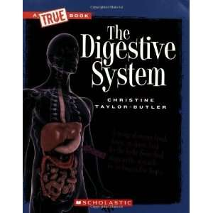 The Digestive System (New True Books Health) [Paperback