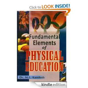 Fundamental Elements of Physical Education: Dr. M.L. Kamlesh: