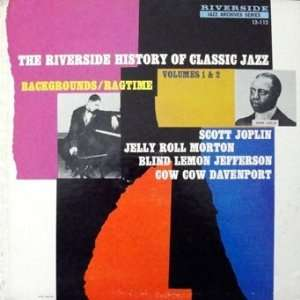 History Of Classic Jazz, Vol. 1&2 Backgrounds / Ragtime Music