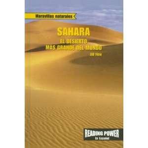Sahara El Desierto Mas Grande Del Mundo/ the Worlds