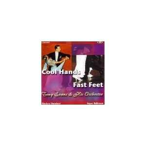 Cool Hands Fast Feet: Tony Evans & His Orchestra: Music