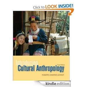 Introducing Cultural Anthropology: Roberta Lenkeit:  Kindle