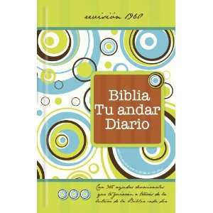 Daily Walk Bible / Biblia Tu Andar Diario (Spanish
