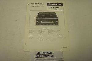 SANYO FT601 CAR STEREO CASSETTE PLAYER SERVICE MANUAL H/C