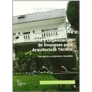 Economia y Organizacion de Empresas para Arquitectura:con