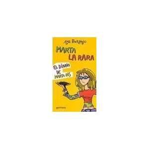 Marta La Rara/ Weird Martha (Chicas) (Spanish Edition