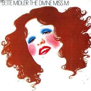 Divine Miss M Bette Midler Music