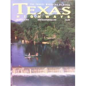 Texas Highways The Travel Magazine of Texas (March, 51