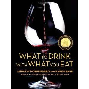What to Drink with What You Eat The Definitive Guide to Pairing Food