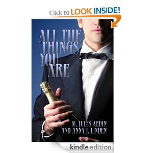 All the Things You Are: M. Jules Aedin, Anna J. Linden: