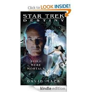 Star Trek Destiny #2 Mere Mortals David Mack  Kindle