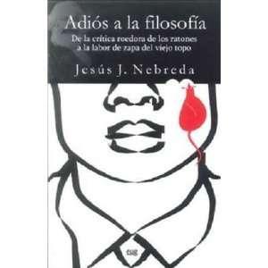 labor de zapa del viejo topo (9788433853356) Jesús J. Nebreda Books